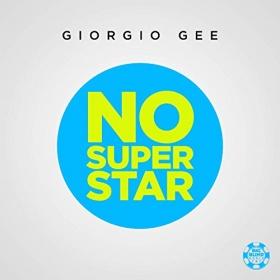 GIORGIO GEE - NO SUPERSTAR